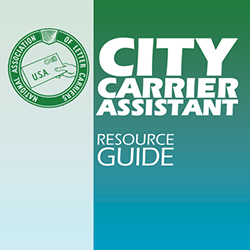 NALC City Carrier Assistant Resource Guide Now Available Online